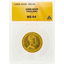 1968 Thailand 600 Baht Gold Coin ANACS MS64