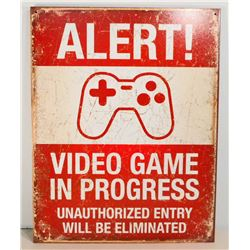 VIDEO GAME IN PROGRESS FUNNY METAL SIGN