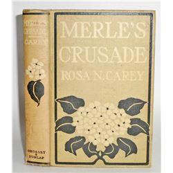 """VINTAGE """"MERLE'S CRUSADE"""" HARDCOVER BOOK"""