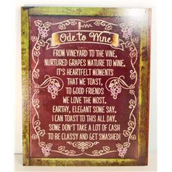 ODE TO WINE FUNNY  METAL SIGN