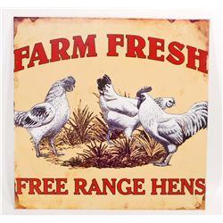 FARM FRESH FREE RANGE HENS METAL SIGN