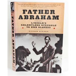 "2006 ""FATHER ABRAHAM LINCOLNS RELENTLESS STRUGGLE TO END SLAVERY"" HARDCOVER BOOK"
