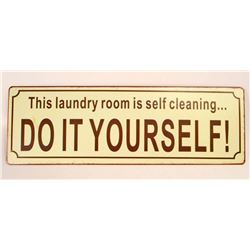 SELF CLEANING LAUNDRY ROOM FUNNY METAL SIGN