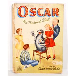 "1948 ""OSCAR THE TRAINED SEAL"" HARDCOVER CHILDRENS BOOK"