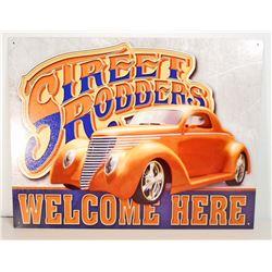 STREET RODDERS WELCOME METAL ADVERTISING SIGN - 12.5X16