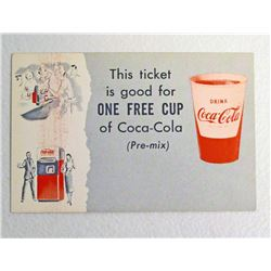 VINTAGE COCA COLA TICKET GOOD FOR 1 FREE CUP COUPON