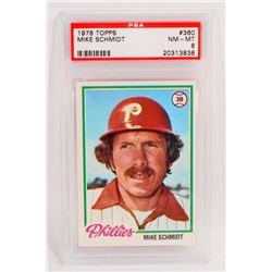 1978 TOPPS MIKE SCHMIDT #360 BASEBALL CARD - PSA NM-MT 8