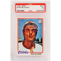 1978 TOPPS MARK BELANGER #315 BASEBALL CARD - PSA EX 5