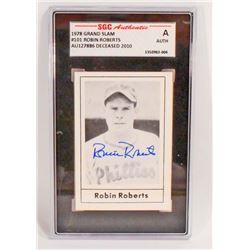 1978 GRAND SLAM ROBIN ROBERTS #101 AUTOGRAPHED BASEBALL CARD - SGC AUTHENTIC