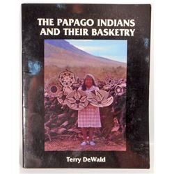 """THE PAPAGO INDIANS AND THEIR BASKETRY"" PHAMPLET BOOK"