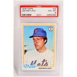 1978 TOPPS JOHN MATLACK #25 BASEBALL CARD- PSA NM-MT 8