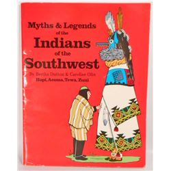 """""""MYTHS & LEGENDS OF THE INDIANS OF THE SOUTHWEST"""" PHAMPLET BOOK"""