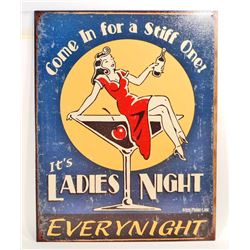LADIES NIGHT EVERY NIGHT METAL ADVERTISING SIGN - 12.5X16