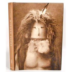 "EDWARD S CURTIS ""HIDDEN FACES"" NATIVE AMERICAN HARDCOVER BOOK"