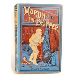 "C. 1919 ""MARTIN THE SKIPPER"" HARDCOVER BOOK"
