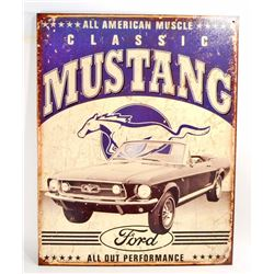 CLASSIC MUSTANG METAL ADVERTISING SIGN - 12.5X16