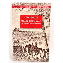 """""""THE LITTLE REGIMENT AND OTHER CIVIL WAR STORIES"""" BOOK"""