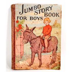 "C. 1925 ""JUMBO STORY BOOK FOR BOYS""  HARDCOVER CHILDRENS BOOK"