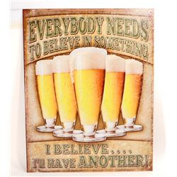 I BELIEVE ILL HAVE ANOTHER BEER FUNNY METAL SIGN - 12.5X16