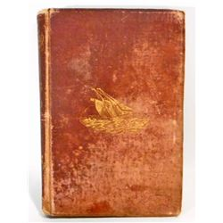 """ANTIQUE 1876 """"STARBOARD AND PORT THE NETTIE ALONG SHORE"""" HARDCOVER BOOK"""