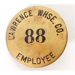 VINTAGE LAWRENCE WAREHOUSE CO. EMPLOYEE BADGE