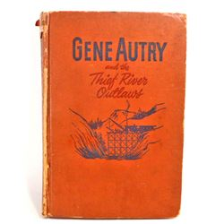 "1944 ""GENE AUTRY AND THE THIEF RIVER OUTLAWS"" HARDCOVER BOOK"