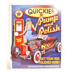 QUICKIES PUMP AND POLISH METAL ADVERTISING SIGN - 12.5X16