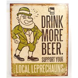 DRINK BEER SUPPORT LEPRECHAUNS METAL SIGN - 12.5X16