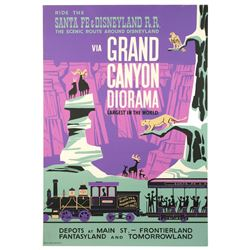 "Original ""Santa Fe & Disneyland R.R Via Grand Canyon Diorama"" Attraction Poster."