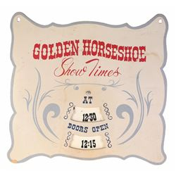 """Golden Horseshoe"" Show Times Prop Sign."