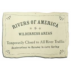 """""""Rivers of America"""" Wilderness Areas - Closed Sign."""