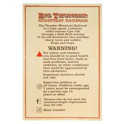 """Big Thunder Mountain Railroad"" Warning Sign."