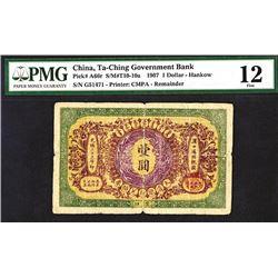 Ta-ChÍing Government Bank, 1907 ñHankowî Issue.