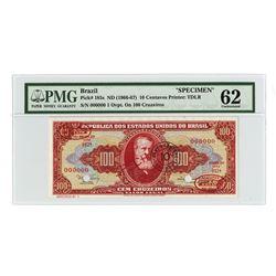 Banco Central Do Brasil - 1966; 1967 ND Provisional Issue Specimen.