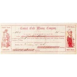 Very Rare Central Gold Mining Company Stock Certificate (Tuolumne City)