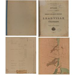 "Atlas to Accompany ""A Monograph on the Geology and Mining Industry of Leadville, Colorado"""