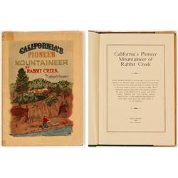 California's Pioneer Mountaineer of Rabbit Creek