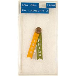 ANA 1908 Philadelphia Convention Badge