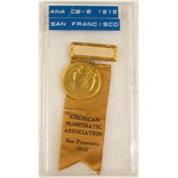 ANA 1915 San Francisco Convention Badge (Pan. Pacific Inter. Expo.)