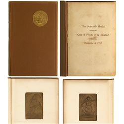 Circle of Friends of the Medallion: 1912 Book and 7th Medallion