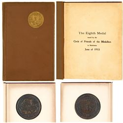 Circle of Friends of the Medallion: 1913 Book and 8th Medallion