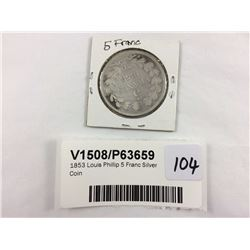 1853 Louis Phillip 5 Franc Silver Coin