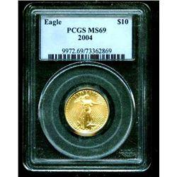 2004 MS 69 PCGS Slab $ 10 Gold Eagle