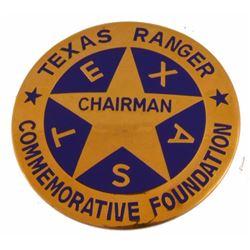 Texas Ranger Foundation Chairman Badge