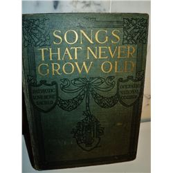 Antique Hardcover Book Songs That never Grow old 1909 Syndicate publishing co