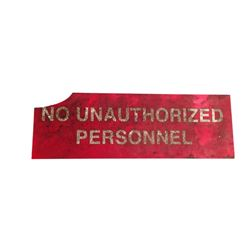 Resident Evil 6 Screen Used No Authorized Personnel Sign Movie Props