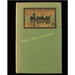 First Edition  The Blazed Trail of the