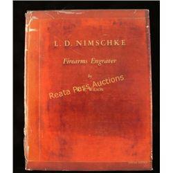 """""""L. D. Nimschke Firearms Engraver"""""""