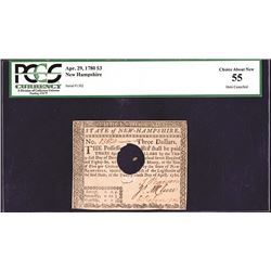 New Hampshire April 29, 1780 $3 PCGS Choice About New 55, HOC.