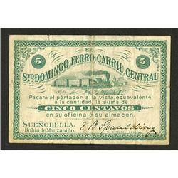 El Santo Domingo Ferro Carril Central, ND (ca. 1880-90's) Rare Local Railroad Scrip Issue.